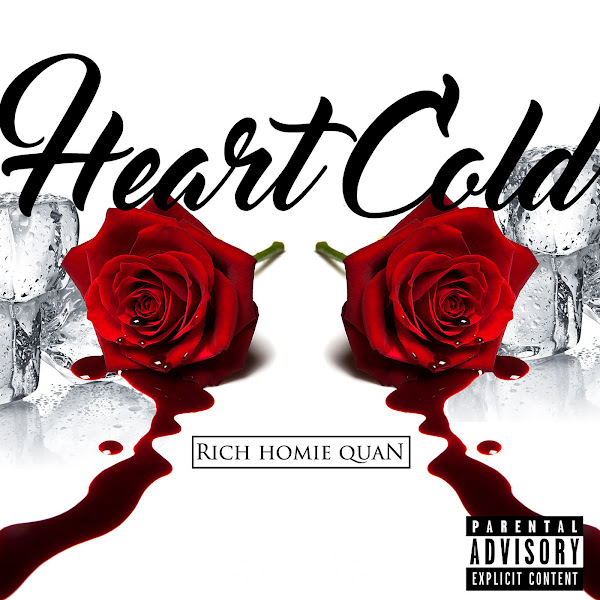 Rich Homie Quan - Heart Cold - Single Cover