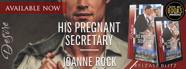 Release Blitz + Giveaway: His Pregnant Secretary by Joanne Rock