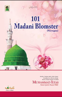 101 Madani Blomster pdf in Norwegian by Maulana Ilyas Attar Qadri