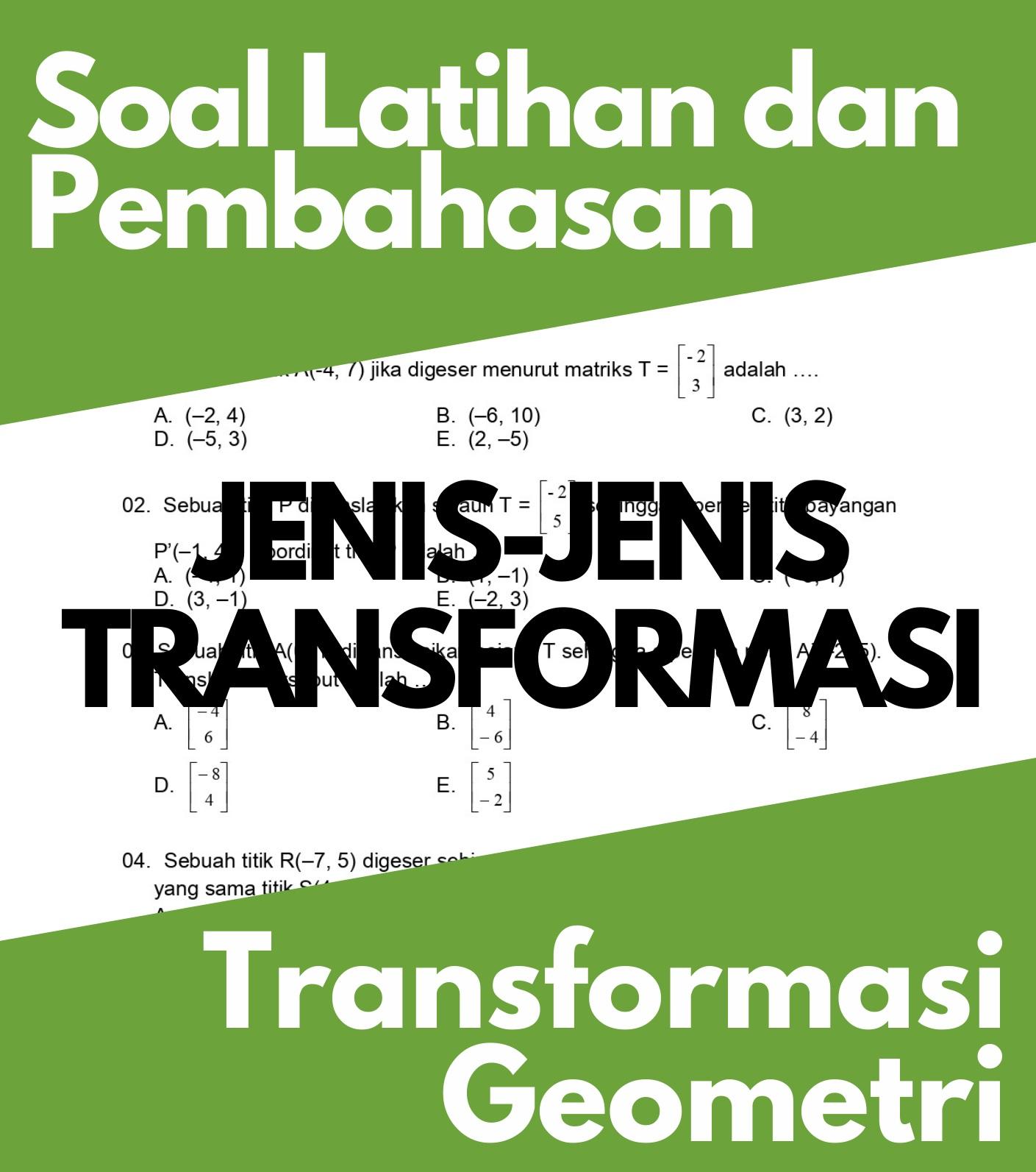 Transformasi Geometri, Soal Latihan dan Pembahasan Jenis Transformasi Pada Sebuah Titik