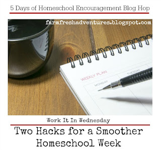Two Hacks for a Smoother Homeschool Week