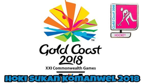 Hoki Sukan Komanwel 2018 : Jadual, Live Streaming & Keputusan