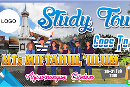 Contoh Banner Spanduk Study Tour Karya Wisata Jalan jalan Cdr 2018