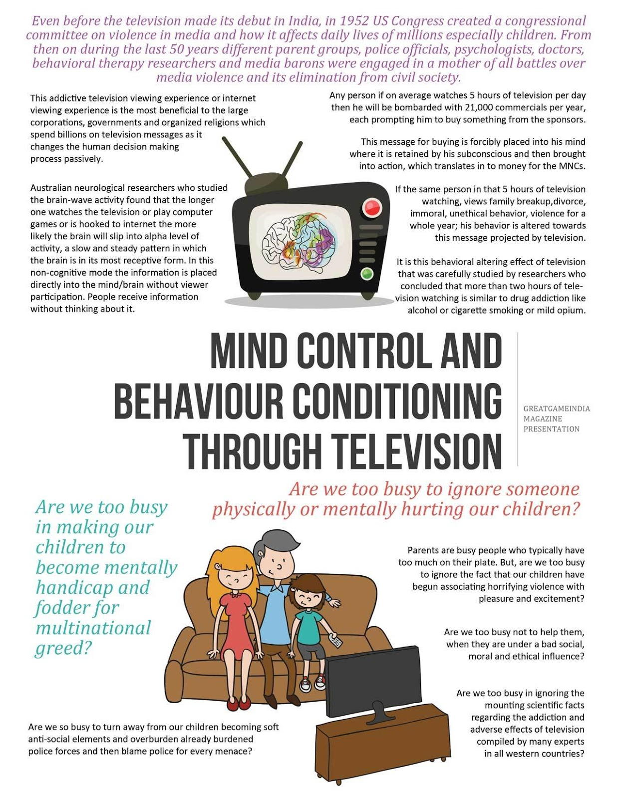the negative and destructive impacts of television violence on childrens behaviour Positive effects of television on social as the effects of television on language programs contained at least one act of violence moreover, children's.