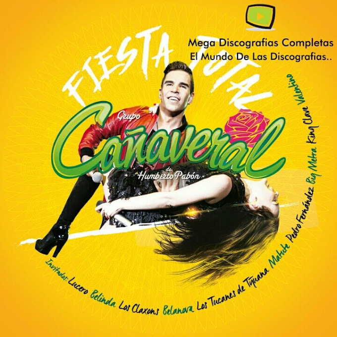 Descargar Discografia: Grupo Cañaveral De Humberto Pabon