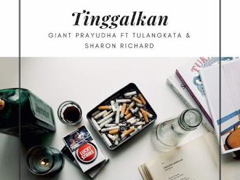 Lirik Lagu Tinggalkan Giant Prayudha ft. Tulangkata & Sharon Richard