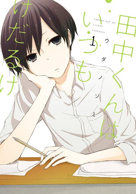 Pierwszy tom mangi Tanaka-kun wa Itsumo Kedaruge