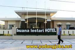 Lowongan Kerja Padang November 2017: Buana Lestari Hotel