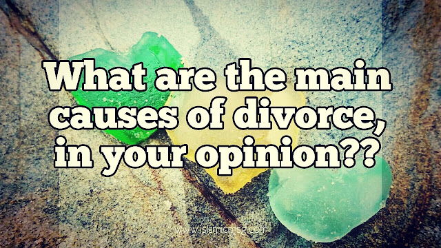 Top Reasons for Divorce