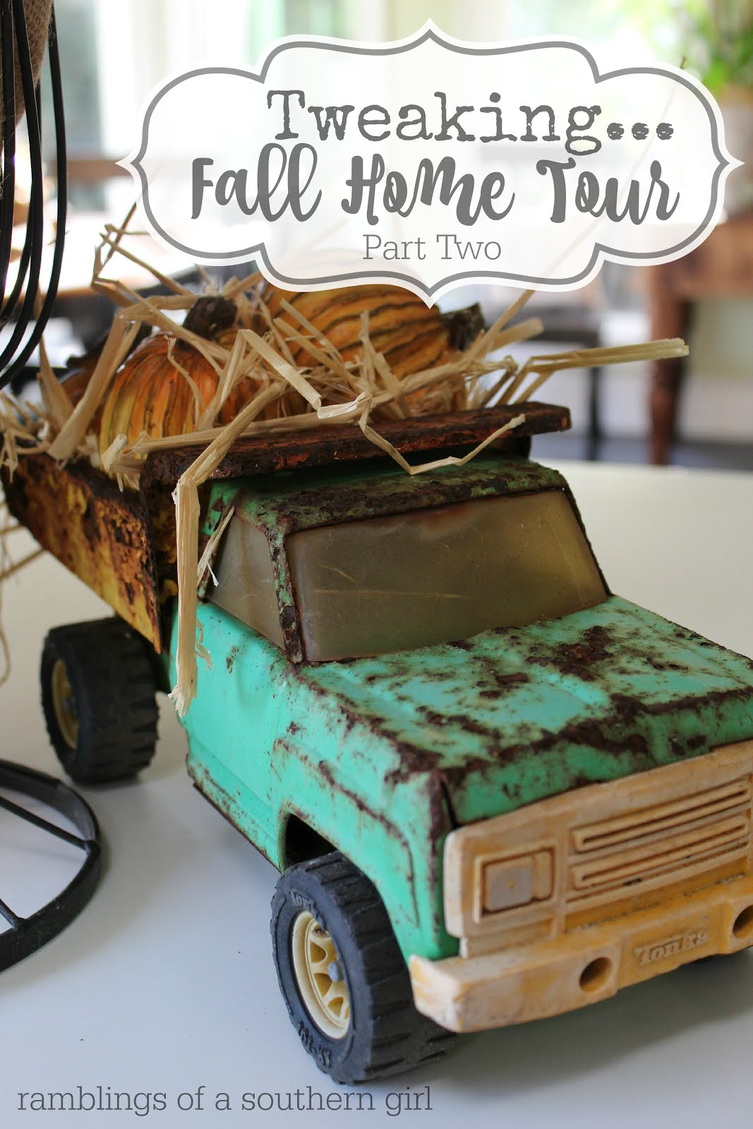 Tweaking... Fall Home Tour Part Two