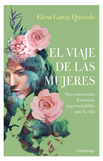 Portada de El viaje de las mujeres Elena García Quevedo