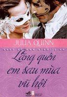 Lãng Quên Em Sau Mùa Vũ Hội - Julia Quinn