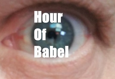Hour Of Babel
