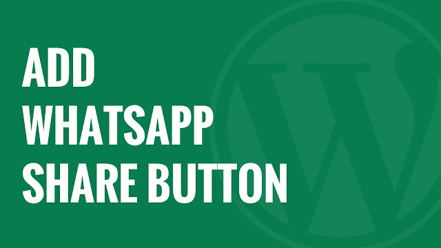Cara Mudah Memasang Tombol Share Whatsapp Di Blog