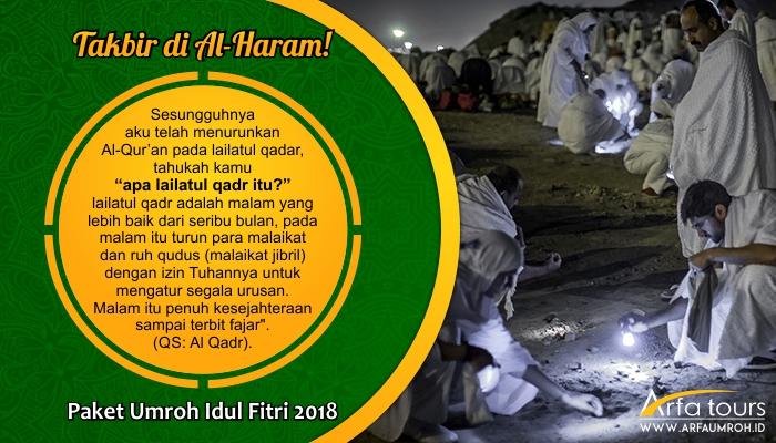 Paket Umroh Idul Fitri 2018 Arfa Tour Takbir Baitullah Terpercaya Amanah