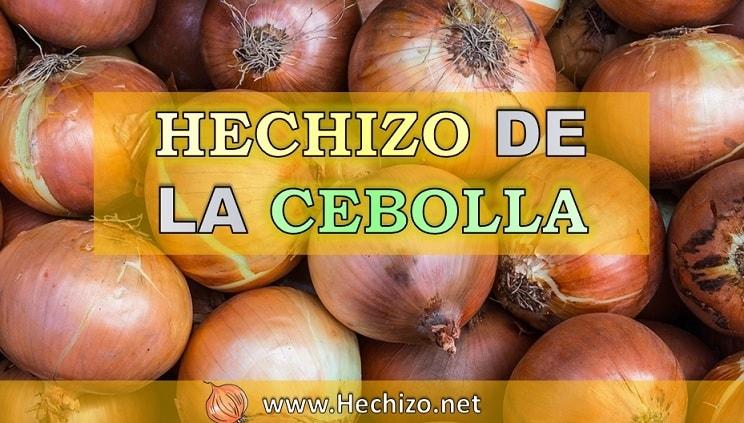 Hechizo de la cebolla poderoso, casero, sencillo y efectivo