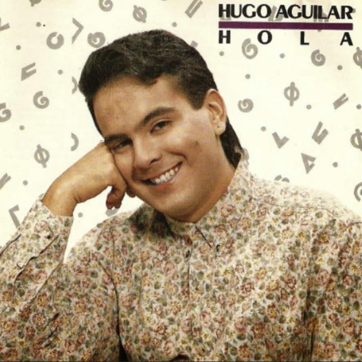 HOLA - HUGO AGUILAR (1993)