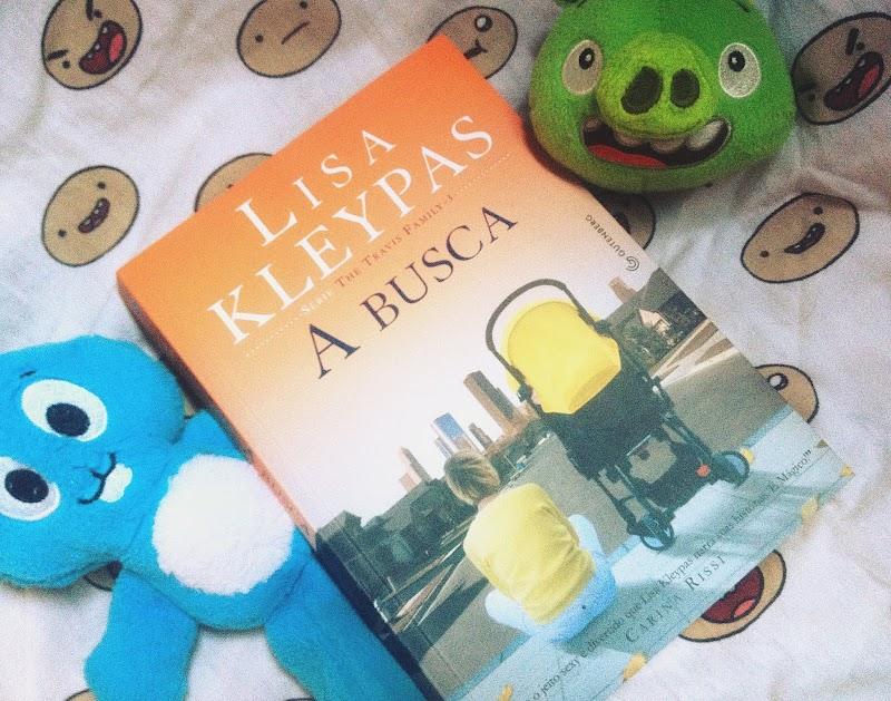 [RESENHA #507] A BUSCA - LISA KLEYPAS