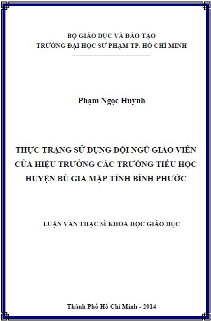 Thực trạng sử dụng đội ngũ giáo viên của hiệu trưởngcác trường tiểu học huyện Bù Gia Mập tỉnh Bình Phước