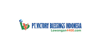 Lowongan Kerja PT. Victory Blessings Indonesia Jababeka