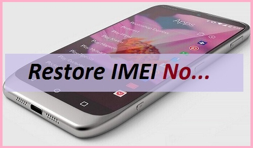 Android-Phone-Ka-Deleted-Imei-Number-Recover-Kaise-Kare
