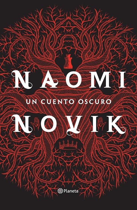 Reseña: Un Cuento Oscuro - Naomi Novik