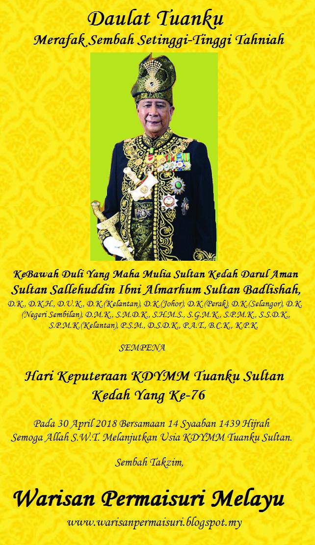 Warisan Raja Permaisuri Melayu Hari Keputeraan Kdymm Sultan Kedah Ke 76