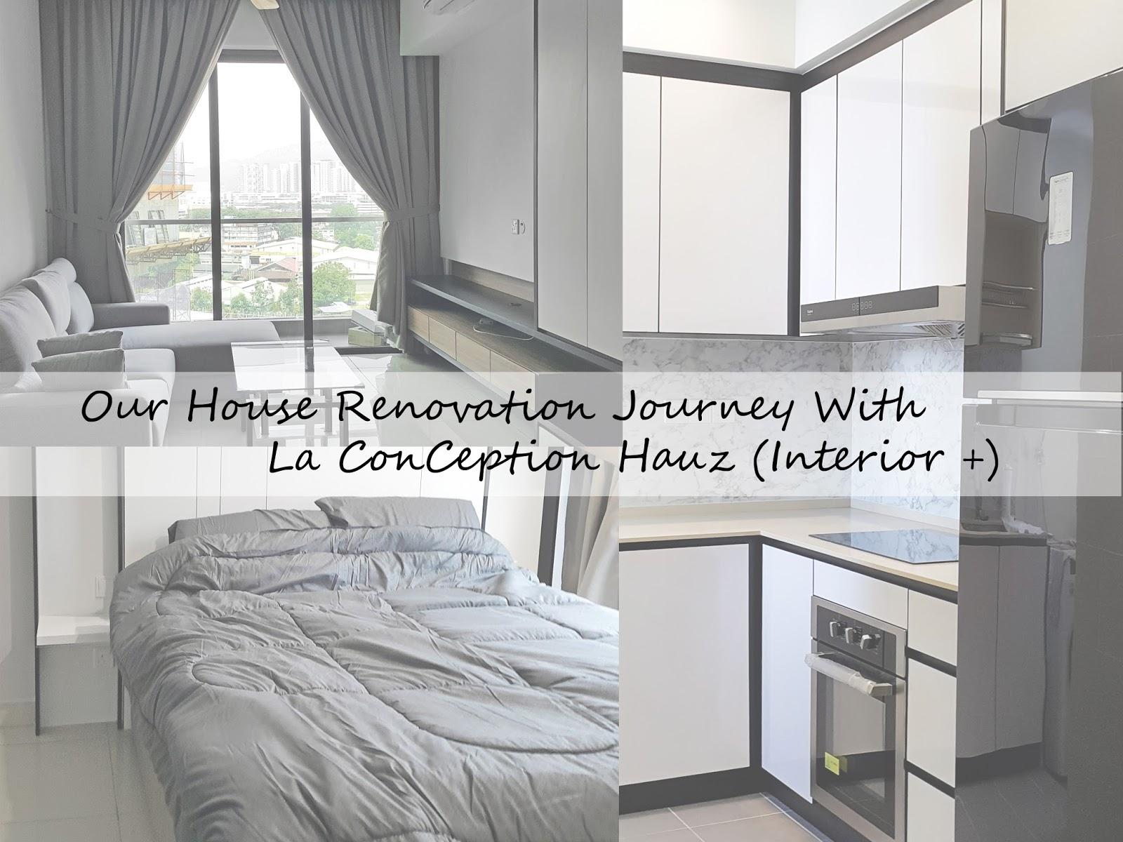 Our House Renovation Journey With La Conception Hauz Interior