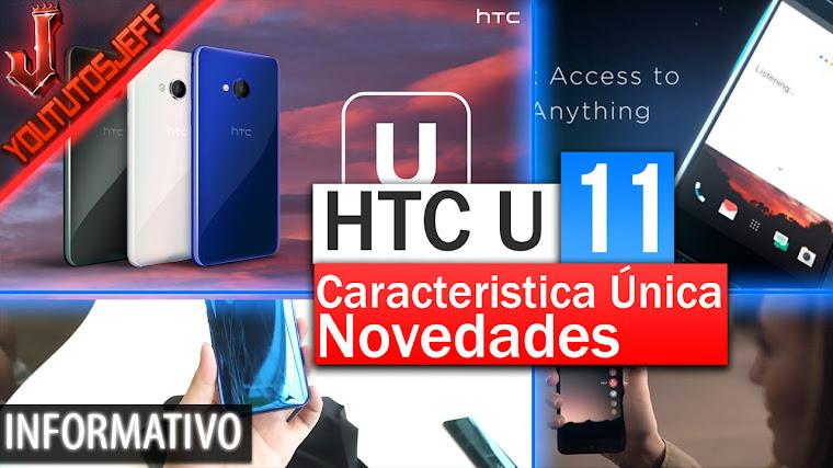 HTC U 11 Especificaciones antes de su presentacíon | Bordes únicos
