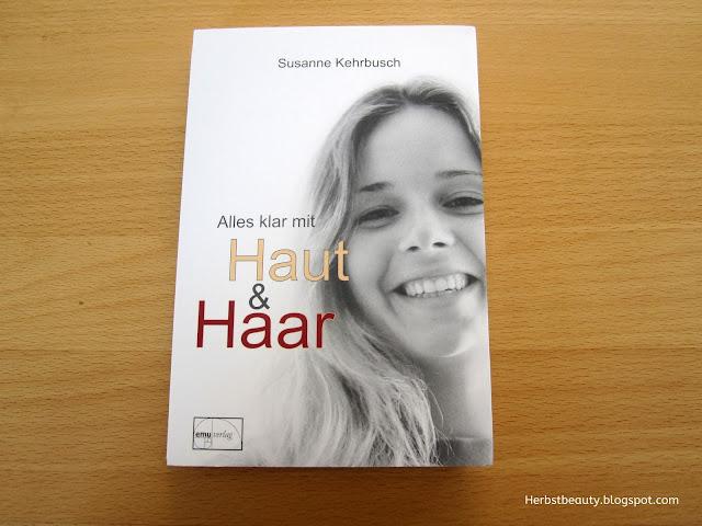 Alles klar mit Haut & Haar von Susanne Kehrbusch
