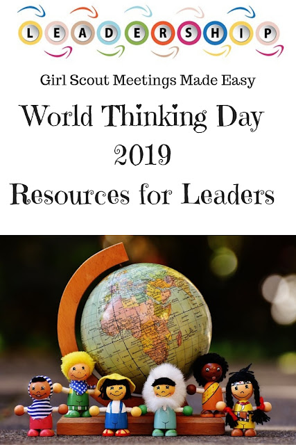 Girl Scout World Thinking Day 2019 Ideas and Resources for Leaders