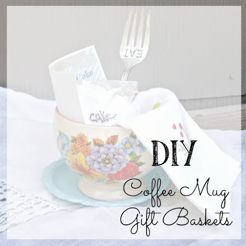 DIY - Coffee Mug Gift Baskets
