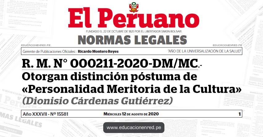 R. M. N° 000211-2020-DM/MC.- Otorgan distinción póstuma de «Personalidad Meritoria de la Cultura» (Dionisio Cárdenas Gutiérrez)
