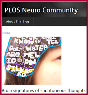 http://blogs.plos.org/neuro/2016/06/07/brain-signatures-of-spontaneous-thoughts/