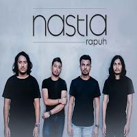 Lirik Lagu Nastia Rapuh
