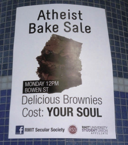 Photo of flier for atheist bake sale by the Secular Society. Caption - Delicious Brownies. Cost your Soul. A Post Rapture Post. marchmatron.com