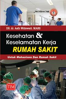 Kesehatan dan Keselamatan Kerja Rumah Sakit untuk Mahasiswa dan Rumah Sakit