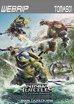 Las Tortugas Ninja 2: Fuera de las sombras (2016) WEBRip