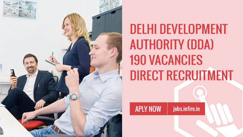 Delhi Development Authority (DDA)  (190 Vacancies) Direct Recruitment 2019 - Apply Online