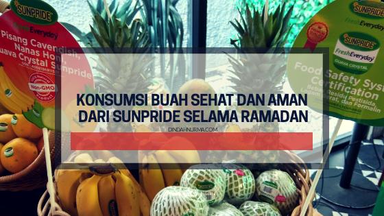 Konsumsi Buah Sehat Dan Aman Dari Sunpride Selama Ramadan