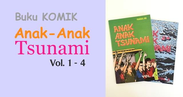 "Buku Komik ""Anak-Anak Tsunami"", Berbagi Cerita Petualangan dan Pengetahuan"