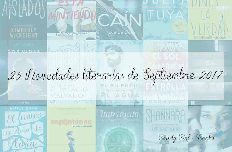 25 NOVEDADES LITERARIAS septiembre 2017