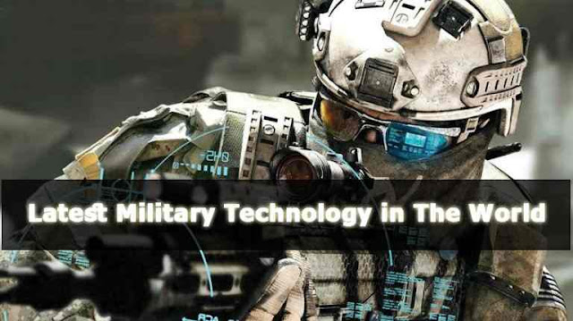 Latest Military Technology in The World