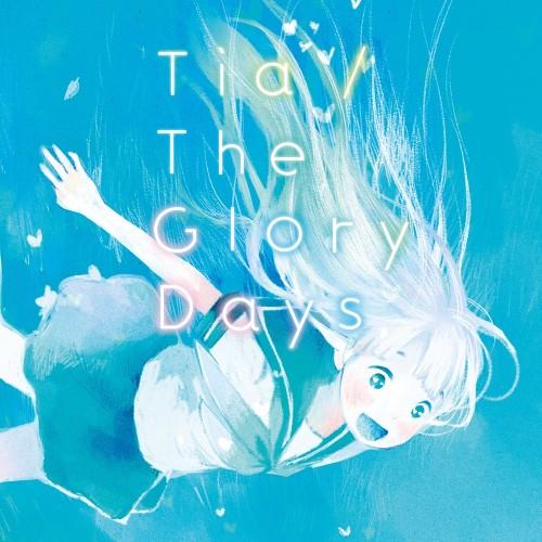 Tia - The Glory Days