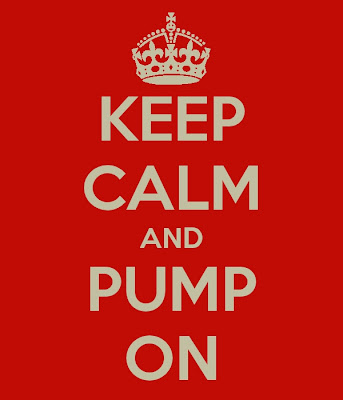 Keep Calm and Pump On