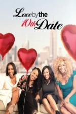 Watch Love by the 10th Date Online Free 2017 Putlocker