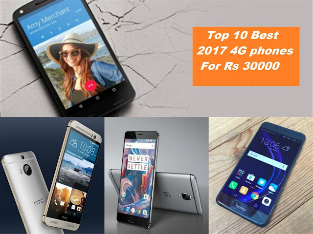 Top-10-best-2017-4G-phones-under-rs-30000