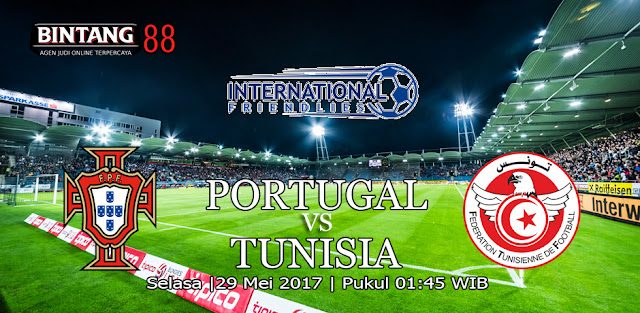 Prediksi Portugal vs Tunisia 29 Mei 2018