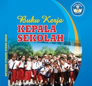 """BUKU KERJA KEPALA SEKOLAH PROFESIONAL"" Download Gratis"
