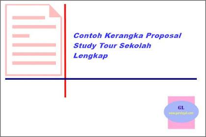 Contoh Kerangka Proposal Study Tour Sekolah Lengkap